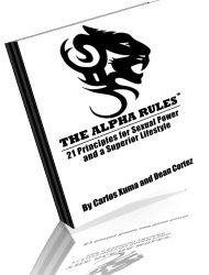 Alpha Rules program will help you become an Alpha Man